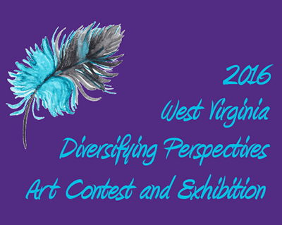2016 West Virginia Diversifying Perspectives Art Contest and Exhibition