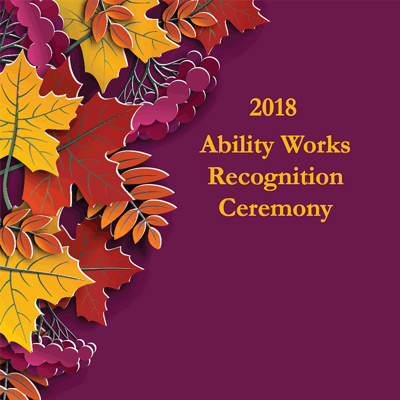 Ability Works Recognition Ceremony 2018